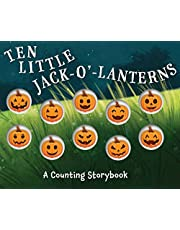 Ten Little Jack O Lanterns: A Magical Counting Storybook