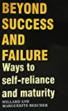 img - for Beyond Success And Failure book / textbook / text book