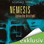 Nemesis: Verkaufte Unschuld   Stefanie Ross