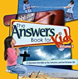 The Answers Book for Kids, Volume 4, Ken Ham, 089051528X