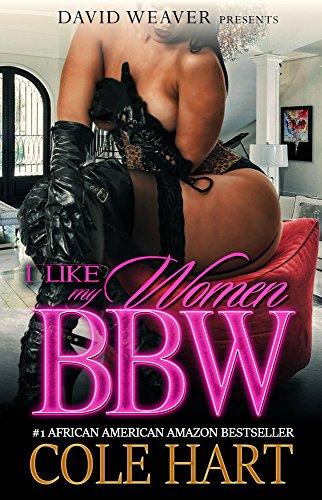 I Like My Women BBW