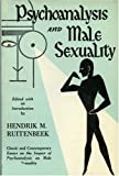 Psychoanalysis and Male Sexuality, Hendrik M. Ruitenbeek, 0808402552