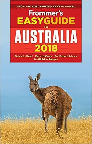 Frommer S Easyguide To Australia 2018 Easyguides Lee Mylne