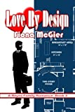 Love By Design (The Reyes Family Romances Book 3)