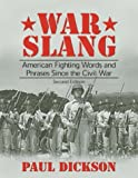 War Slang, Paul Dickson, 1574887106