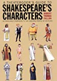 img - for A Theatergoer's Guide to Shakespeare's Characters book / textbook / text book
