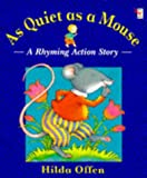 img - for As Quiet as a Mouse (Red Fox Picture Books) book / textbook / text book