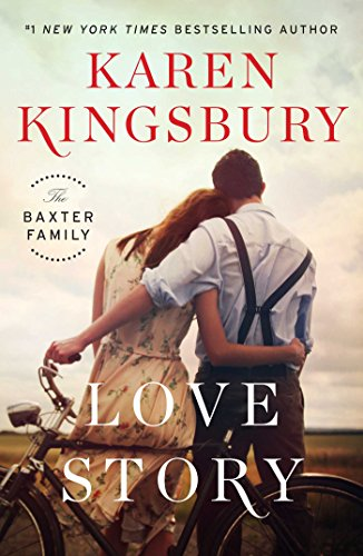 Love Story - Book #1 of the Baxter Family
