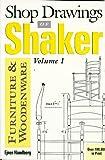 Shop Drawings of Shaker Furniture and Woodenware, Ejner Handberg, 0936399171