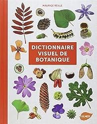 Dictionnaire visuel de botanique par Maurice Reille