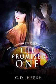 The Promised One (The Turning Stone Chronicles Book 1) by [Hersh, C. D.]