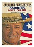 America, Why I Love Her, John Wayne and Billy Liebert, 0671223135