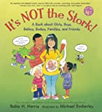 It's Not the Stork!, Robie H. Harris, 0763600474