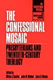 The Confessional Mosaic, , 066425151X