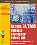 Access 97-2000 Database Development Without VBA, Devendra Saksena, 1556228228