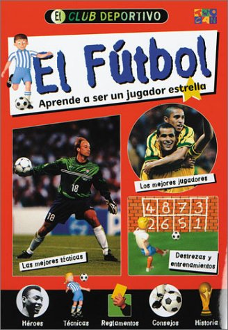 El Futbol (Soccer)