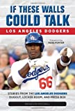 If These Walls Could Talk: Los Angeles Dodgers, Houston Mitchell, 1600789285