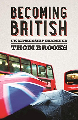 Becoming British: UK Citizenship Examined