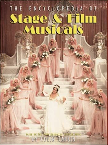 The Encyclopedia of Stage and Film Musicals (Virgin Encyclopedia Series)