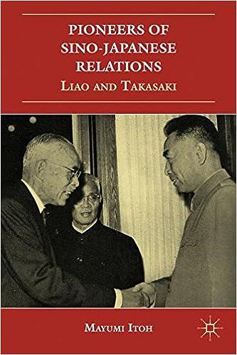 Pioneers of Sino-Japanese Relations: Liao and Takasaki