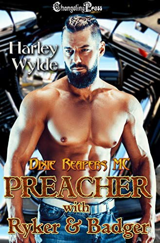 (Preacher with Ryker & Badger (Dixie Reapers MCBox Sets Book 3))