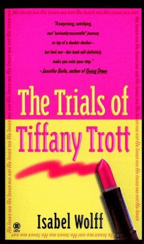 The Trials of Tiffany Trott - Nz Tiffany