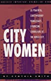 City Women, Cynthia S. Smith, 0940669218