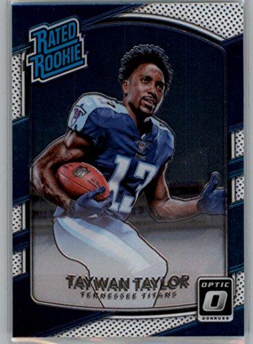 2017 Donruss Optic #165 Taywan Taylor Titans Rated Rookie