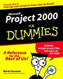Microsoft® Project 2000 for Dummies®, Martin Doucette, 0764505173
