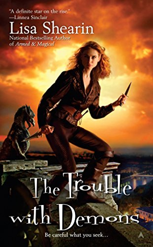 The Trouble with Demons (Raine Benares, Book 3)