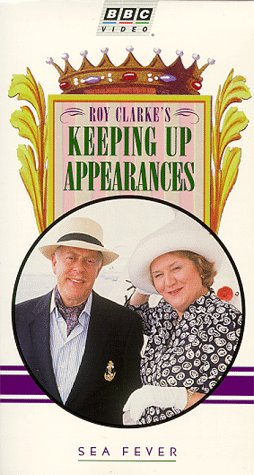 Keeping Up Appearances - Sea Fever [VHS] by British Broadcasting Corporation (BBC)
