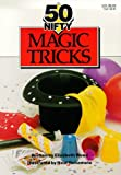 50 Nifty Magic Tricks, Elizabeth Wood, 0929923936