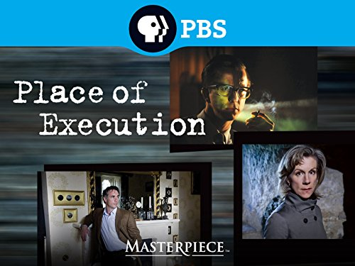 Masterpiece Contemporary: Place of Execution (Best Mystery Novels Of The Decade)
