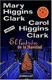 El Ladron de la Navidad, Carol Higgins Clark, 0307376621