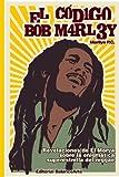 El Codigo Bob Marley, Marilya PC, 1450530850