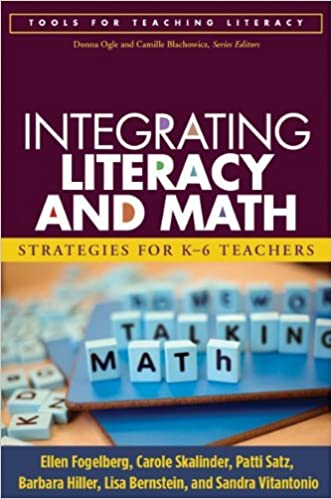 Integrating Literacy and Math: Strategies for K-6 Teachers (Tools for Teaching Literacy) by Ellen Fogelberg MST (2008-05-06)
