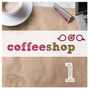 Coffeeshop 1.01 Hörbuch