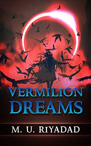 Vermilion Dreams (Book One of A Vampire Fantasy - Dark Vermilion