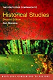 The Routledge Companion to Historical Studies, Munslow, Alun, 0415385776