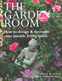 The Garden Room, Tessa Evelgh, 1842151479