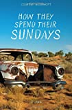 How They Spend Their Sundays, Courtney McDermott, 061579369X
