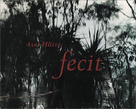 Read Online Axel Hutte: Fecit ebook