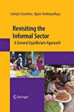 img - for Revisiting the Informal Sector: A General Equilibrium Approach book / textbook / text book