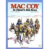 Mac Coy 14  Le désert des fous