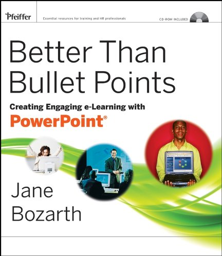 Download Better Than Bullet Points: Creating Engaging e-Learning with PowerPoint Pdf