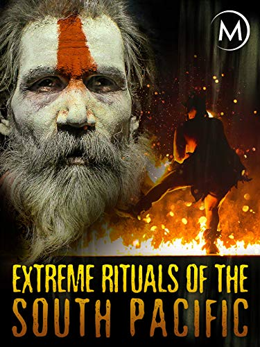 Extreme Rituals of the South Pacific (Best Way To Jailbreak Firestick)