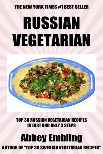 Top 30 russian vegetarian recipes in just and only 3 steps world top 30 russian vegetarian recipes in just and only 3 steps world most popular forumfinder Choice Image