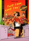 Fast food, c'est fou ! par Joly