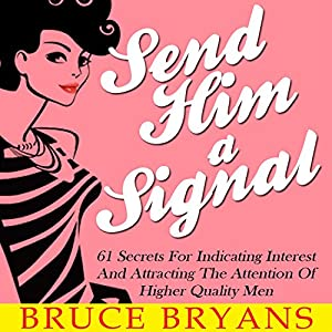Send Him a Signal Audiobook