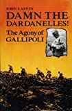The Agony of Gallipoli by John Laffin front cover